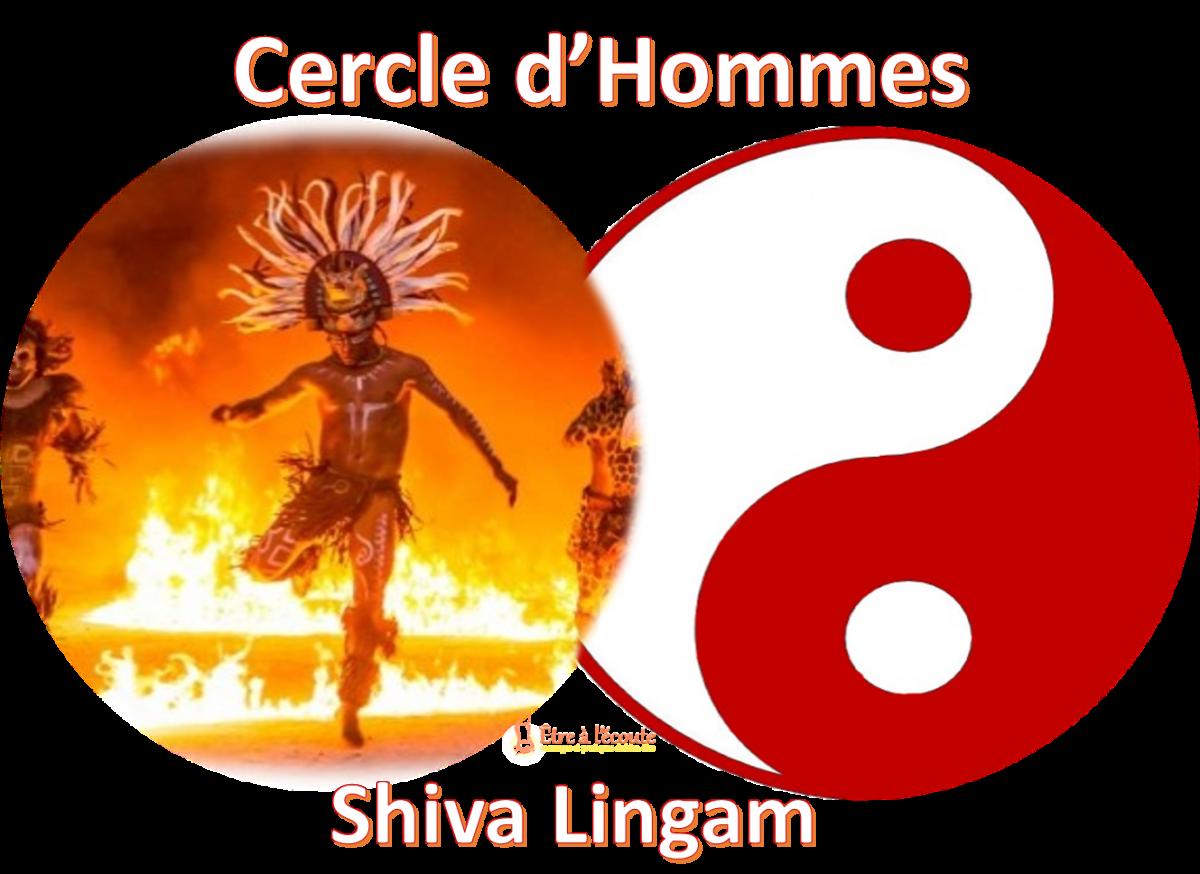 "cercle d'hommes ""Shiva Lingam"""