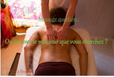 Ou trouver le masseur que vous cherchez ?